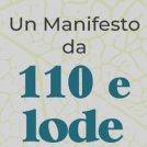 Un Manifesto da 110 e lode che coinvolge il mondo delle imprese